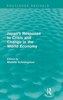 Japan's Response to Crisis and Change in the World Economy