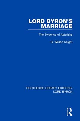 Lord Byron's Marriage: The Evidence of Asterisks