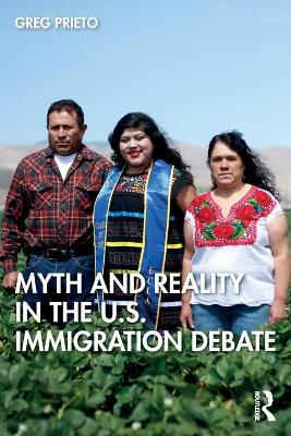 """The Immigration Debate: The Legal Production of Immigrant """"Illegality"""""""