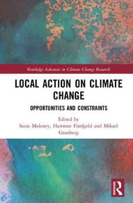 Local Action on Climate Change: Opportunities and Constraints