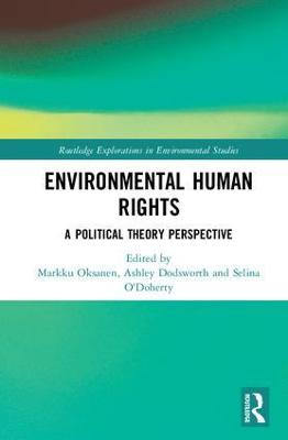 Environmental Human Rights: A Political Theory Perspective