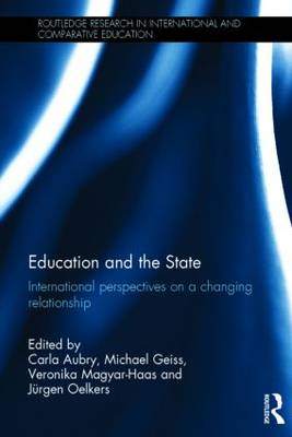 Education and the State: International perspectives on a changing relationship