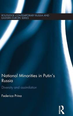 National Minorities in Putin's Russia: Diversity and Assimilation