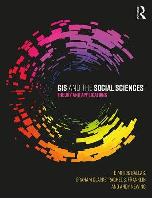 GIS and the Social Sciences: Theory and Applications