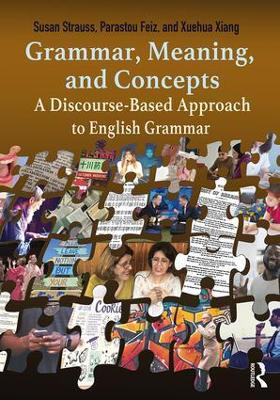 Grammar, Meaning, and Concepts: A Discourse-Based Approach to English Grammar
