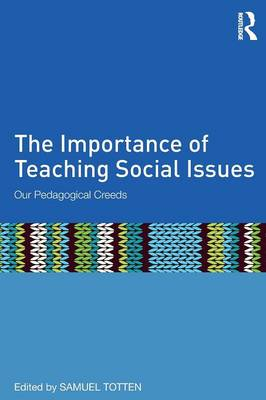 The Importance of Teaching Social Issues: Our Pedagogical Creeds