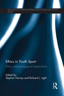 Ethics in Youth Sport: Policy and Pedagogical Applications