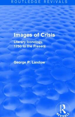 Images of Crisis: Literary Iconology, 1750 to the Present
