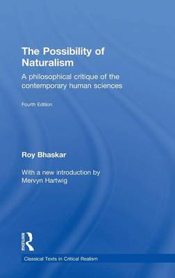 The Possibility of Naturalism: A philosophical critique of the contemporary human sciences