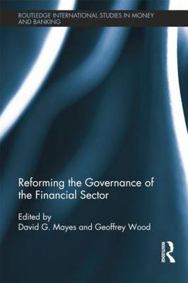 Reforming the Governance of the Financial Sector