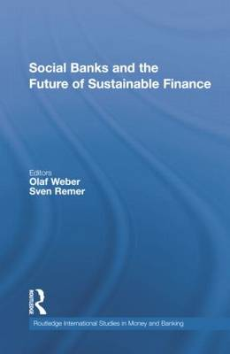 Social Banks and the Future of Sustainable Finance
