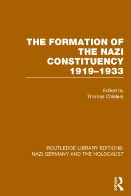 The Formation of the Nazi Constituency 1919-1933