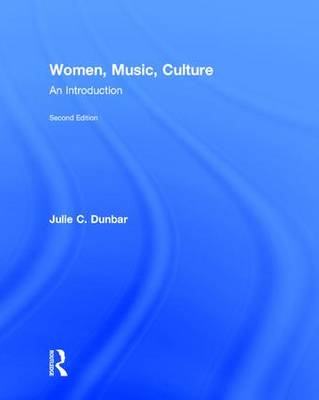 Women, Music, Culture: An Introduction