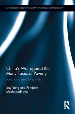 China's War against the Many Faces of Poverty: Towards a new long march