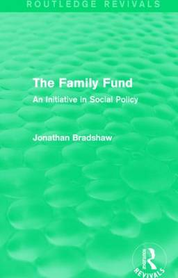 The Family Fund: An Initiative in Social Policy