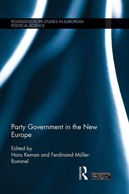 Party Government in the New Europe