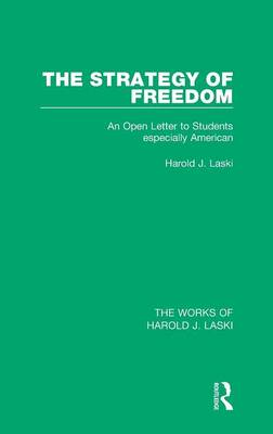 The Strategy of Freedom: An Open Letter to Students, Especially American