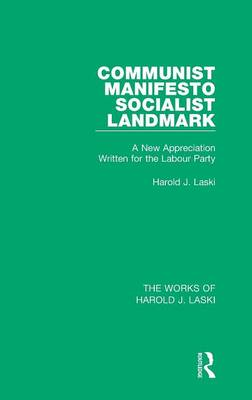 Communist Manifesto (Works of Harold J. Laski): Socialist Landmark