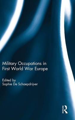 Military Occupations in First World War Europe
