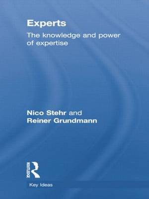 Experts: The Knowledge and Power of Expertise