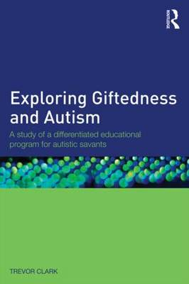 Exploring Giftedness and Autism: A Study of a Differentiated Educational Program for Autistic Savants