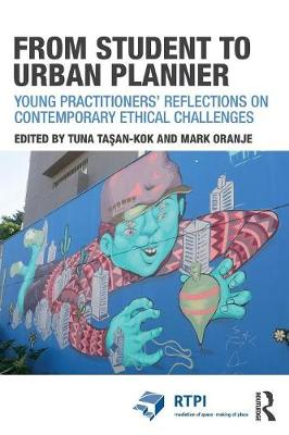 From Student to Urban Planner: Young Practitioners' Reflections on Contemporary Ethical Challenges