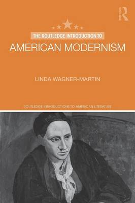 The Routledge Introduction to American Modernism