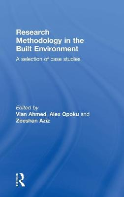Research Methodology in the Built Environment: A Selection of Case Studies