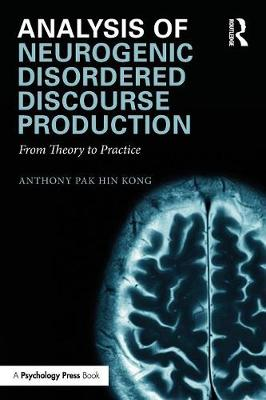 Analysis of Neurogenic Disordered Discourse Production: From Theory to Practice