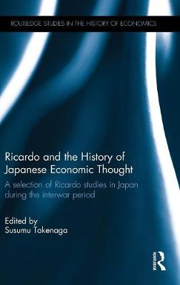 Ricardo and the History of Japanese Economic Thought: A selection of Ricardo studies in Japan during the interwar period