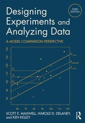 Designing Experiments and Analyzing Data: A Model Comparison Perspective, Third Edition