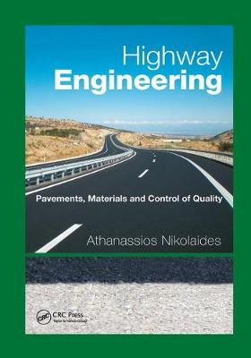 Highway Engineering: Pavements, Materials and Control of Quality