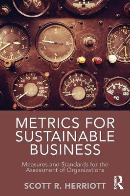 Metrics for Sustainable Business: Measures and Standards for the Assessment of Organizations