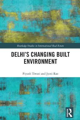 Delhi's Changing Built Environment