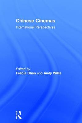Chinese Cinemas: International Perspectives