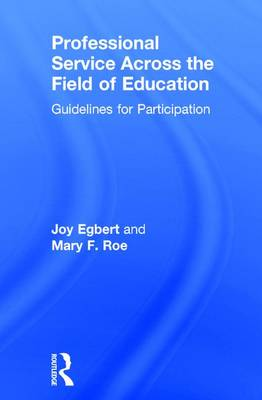 Professional Service Across the Field of Education: Guidelines for Participation