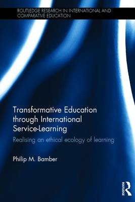 Transformative Education through International Service-Learning: Realising an ethical ecology of learning