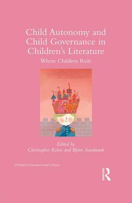 Child Autonomy and Child Governance in Children's Literature: Where Children Rule