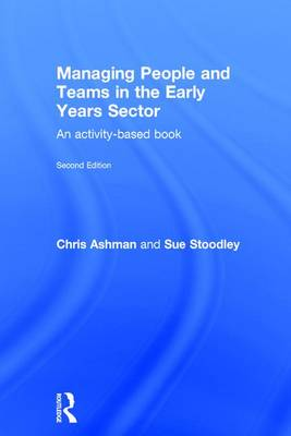 Managing People and Teams in the Early Years Sector: An activity-based book