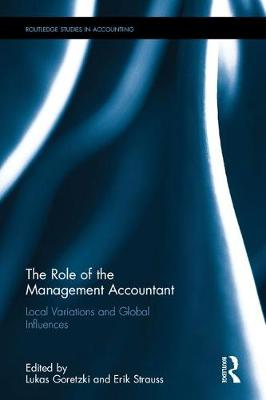 The Role of the Management Accountant: Local Variations and Global Influences