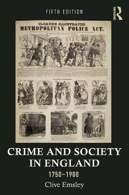 Crime and Society in England, 1750-1900