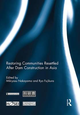 Restoring Communities Resettled After Dam Construction in Asia