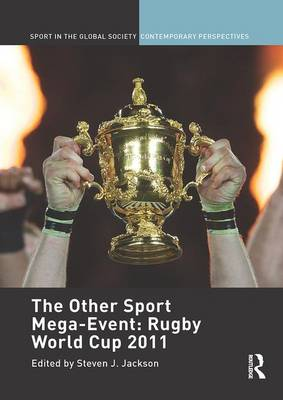The Other Sport Mega-Event: Rugby World Cup 2011