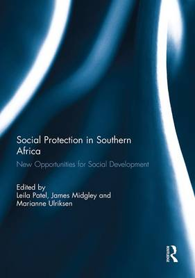 Social Protection in Southern Africa: New Opportunities for Social Development