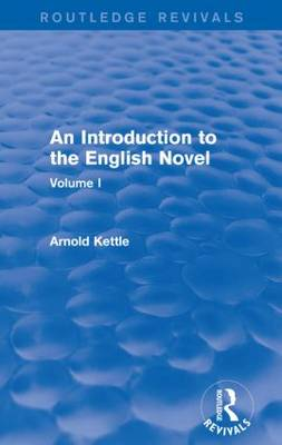 An Introduction to the English Novel: Volume I
