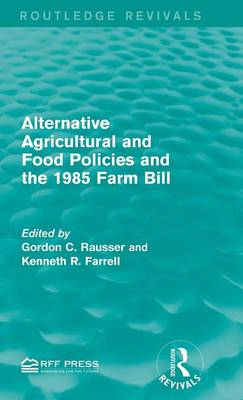 Alternative Agricultural and Food Policies and the 1985 Farm Bill