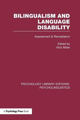 Bilingualism and Language Disability (PLE: Psycholinguistics): Assessment and Remediation