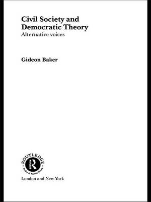 Civil Society and Democratic Theory: Alternative Voices