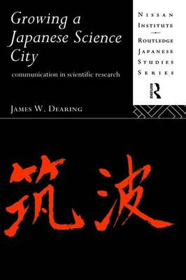 Growing a Japanese Science City: Communication in Scientific Research