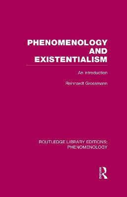Phenomenology and Existentialism: An Introduction